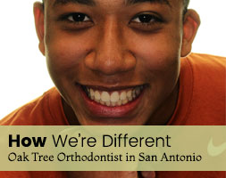 Oak Tree Orthodontist: How We're Differant